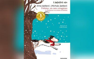 """""""Fulmine un cane coraggioso"""" di Anna Sarfatti"""